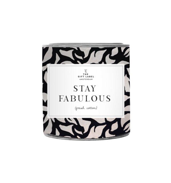 Stay Fabulous - Big Candle